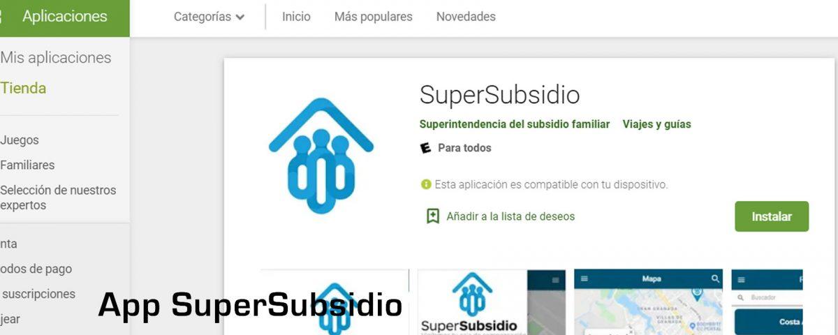 App SuperSubsidio Familiar